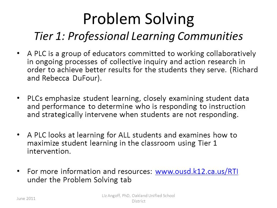 Problem Solving Tier 1: Professional Learning Communities