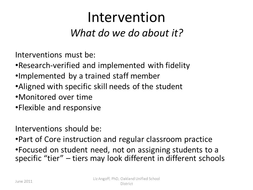 Intervention What do we do about it