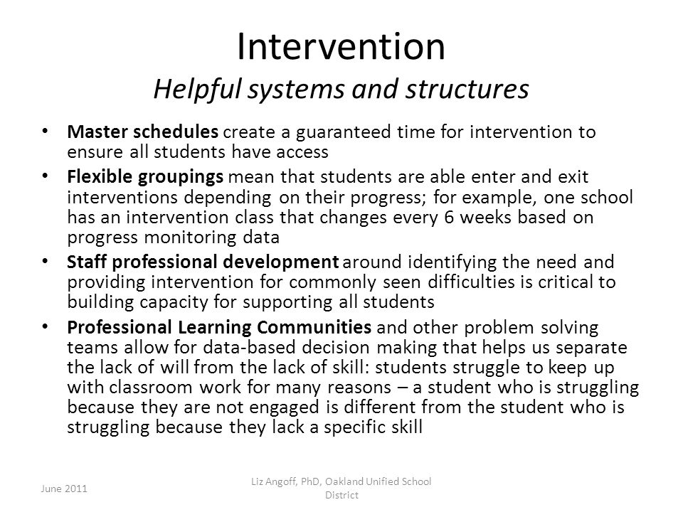 Intervention Helpful systems and structures