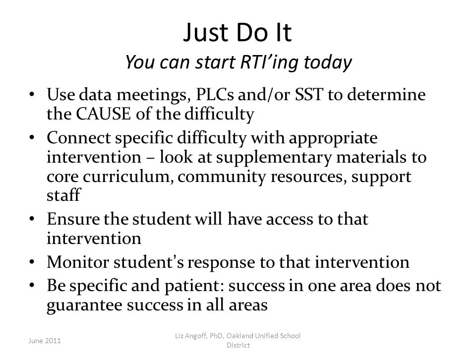 Just Do It You can start RTI'ing today