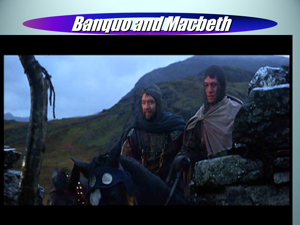 Banquo and Macbeth