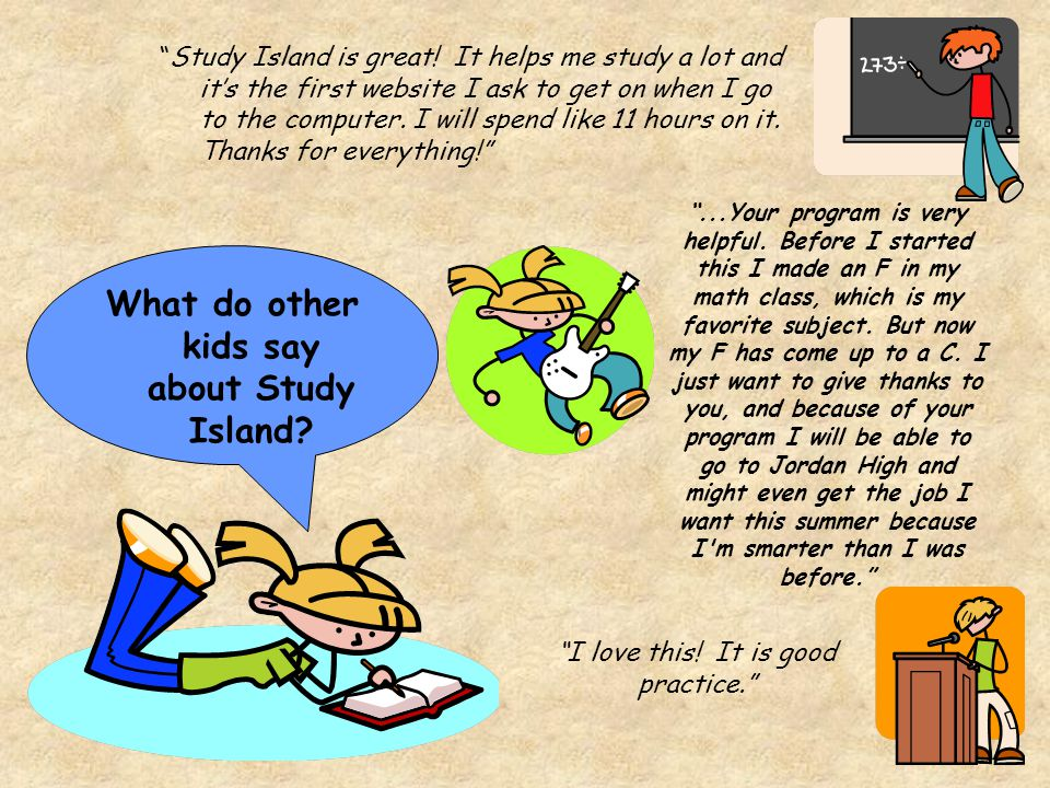 What do other kids say about Study Island