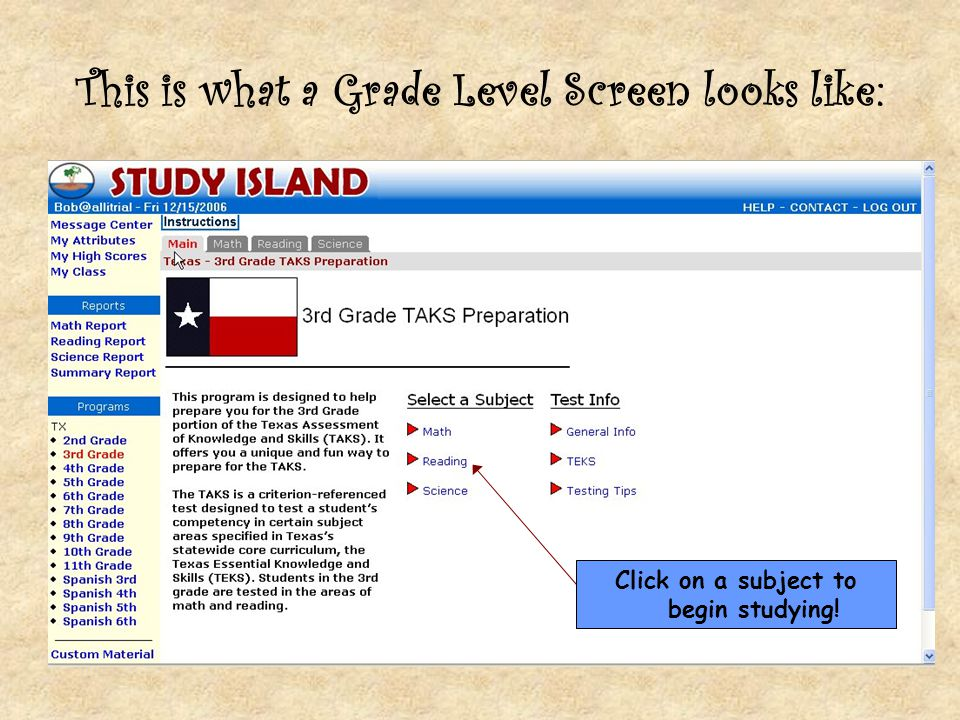 This is what a Grade Level Screen looks like: