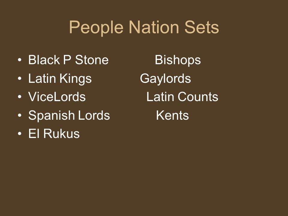 People Nation Sets Black P Stone Bishops Latin Kings Gaylords