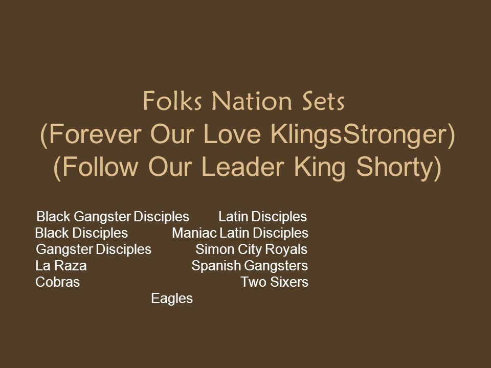 Folks Nation Sets (Forever Our Love KlingsStronger) (Follow Our Leader King Shorty)
