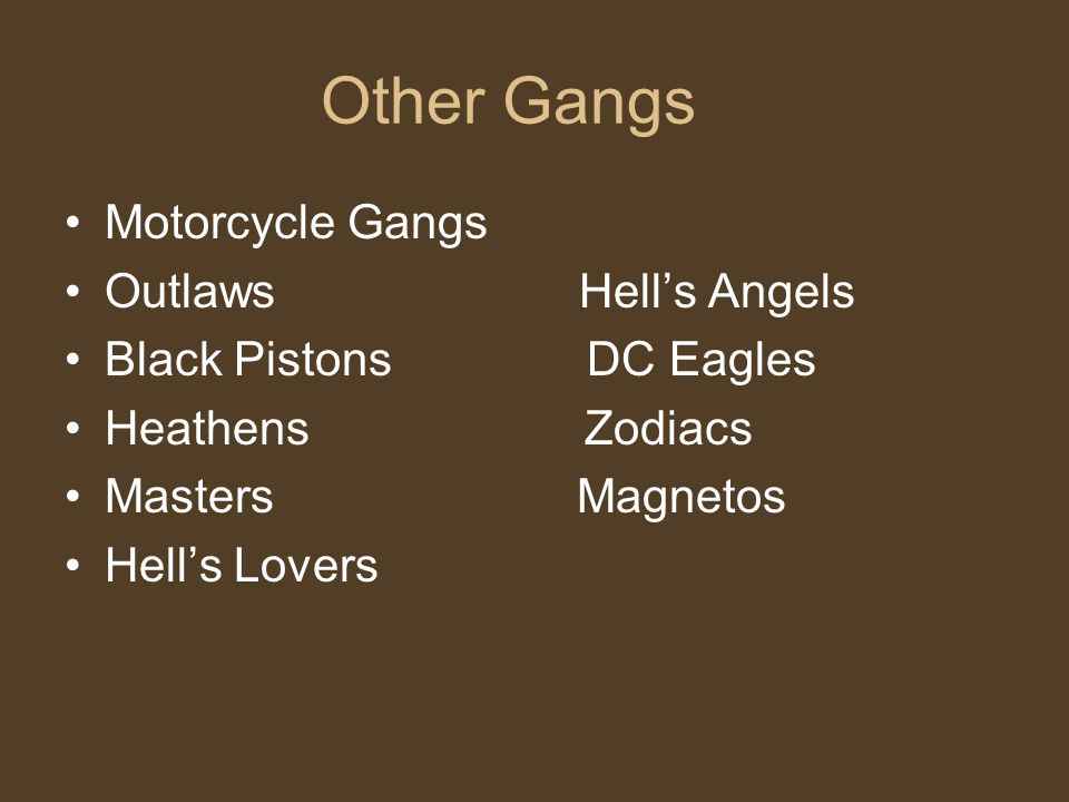 Other Gangs Motorcycle Gangs Outlaws Hell's Angels