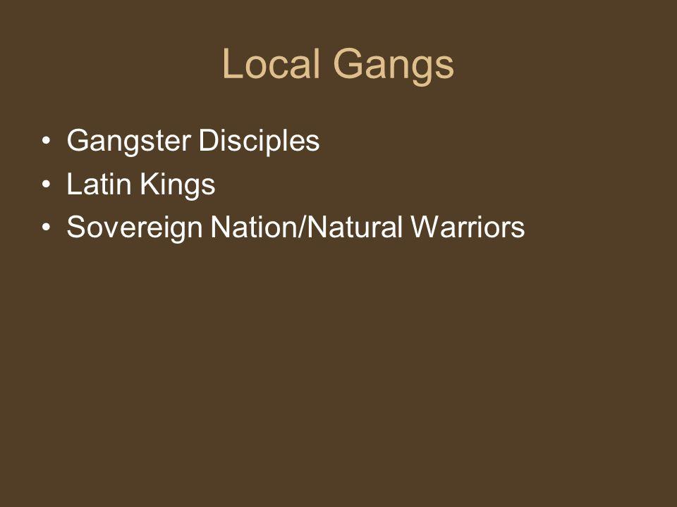 Local Gangs Gangster Disciples Latin Kings