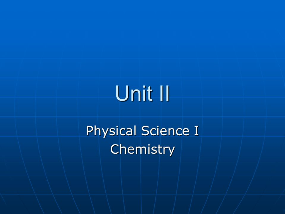Physical Science I Chemistry