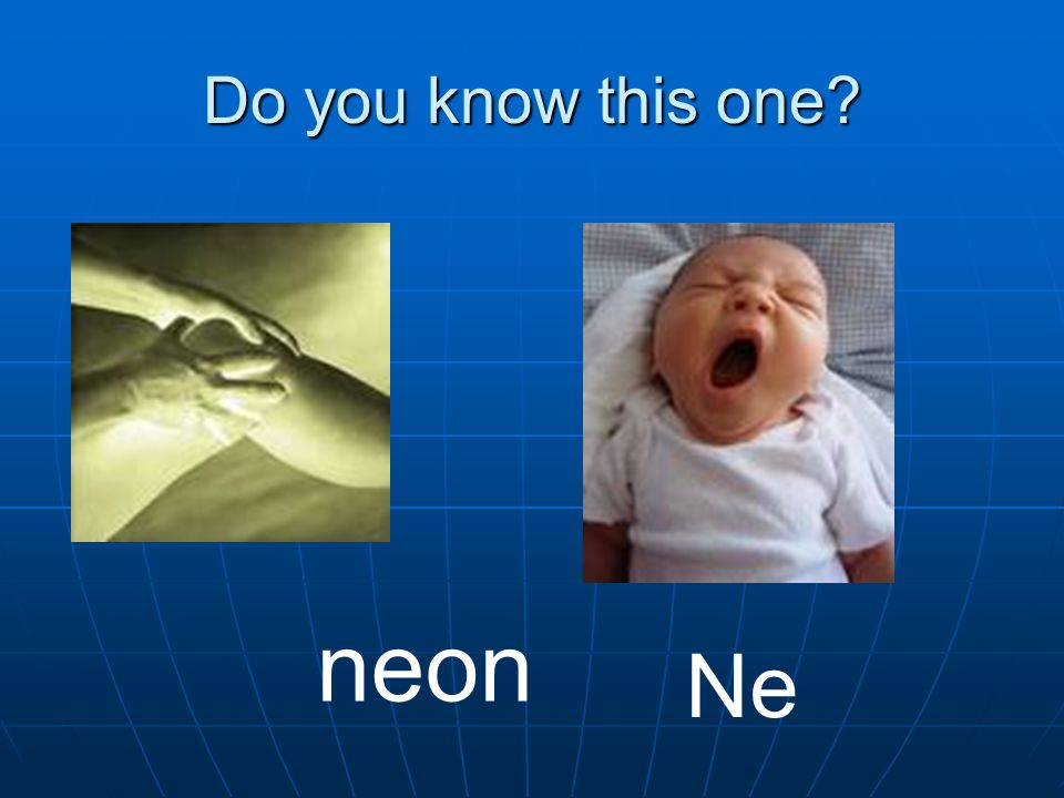 Do you know this one neon Ne