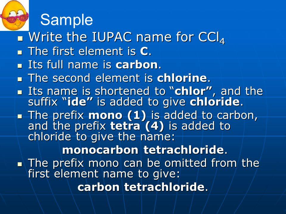 monocarbon tetrachloride.