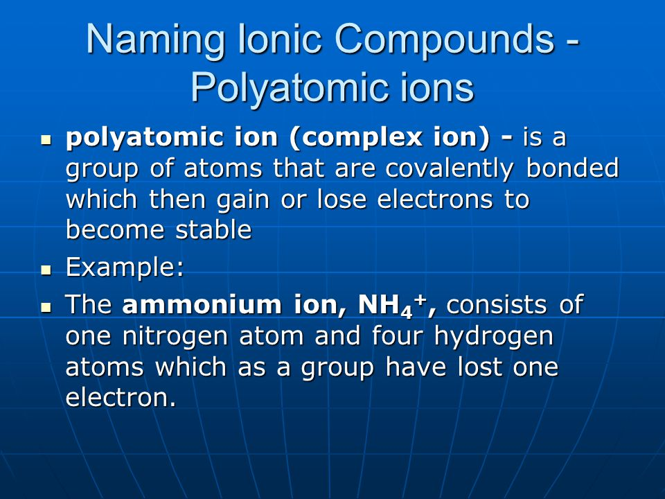 Naming Ionic Compounds - Polyatomic ions