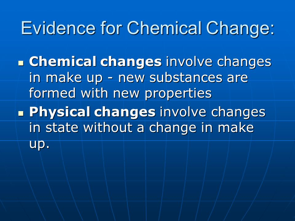 Evidence for Chemical Change: