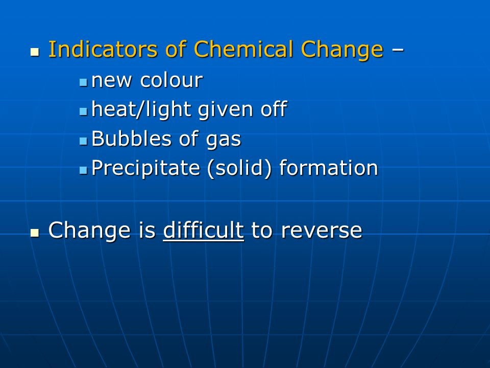 Indicators of Chemical Change –