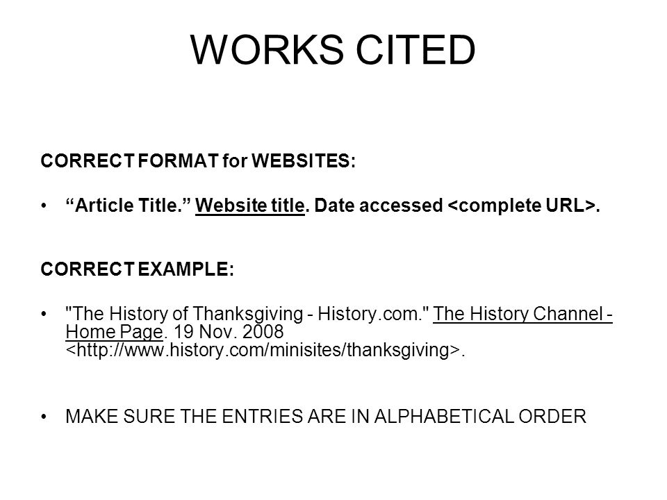 WORKS CITED CORRECT FORMAT for WEBSITES: