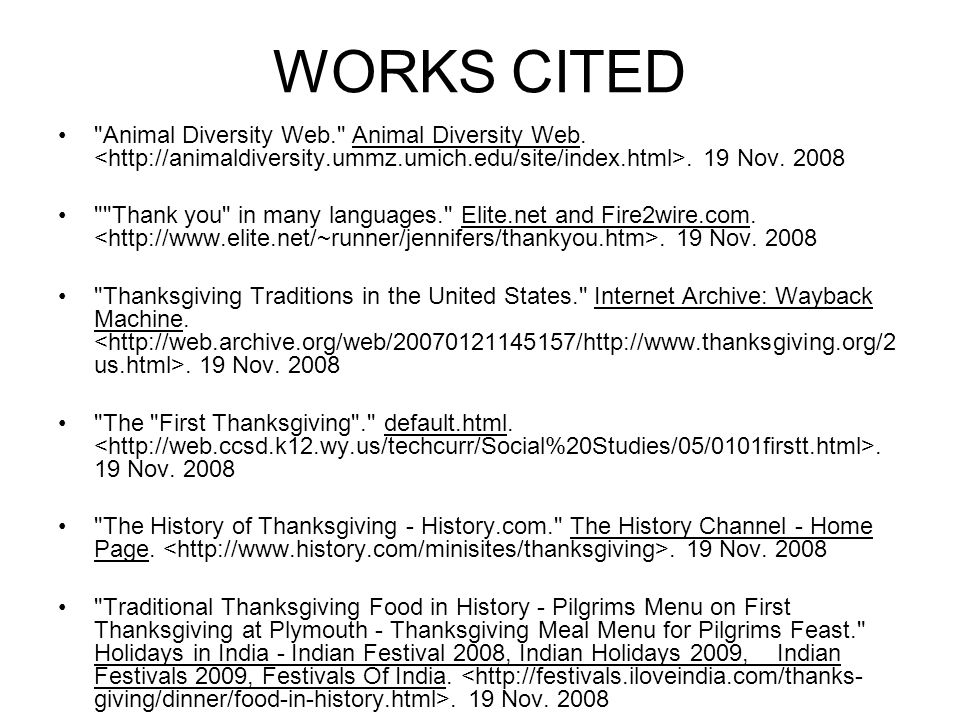 WORKS CITED Animal Diversity Web. Animal Diversity Web. <http://animaldiversity.ummz.umich.edu/site/index.html>. 19 Nov. 2008.