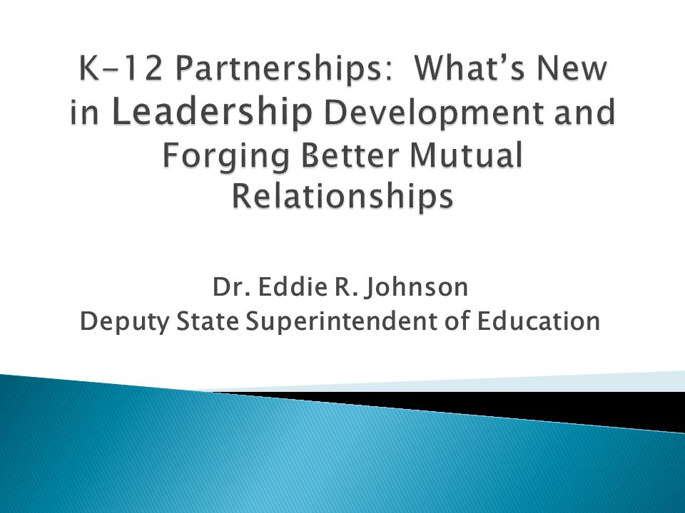 Dr. Eddie R. Johnson Deputy State Superintendent of Education