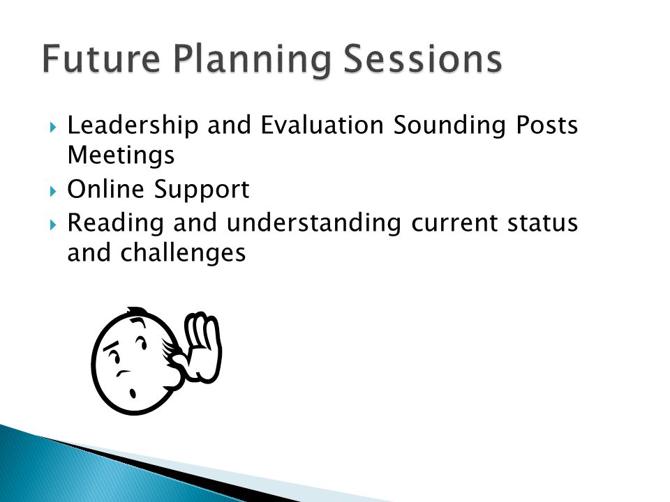 Future Planning Sessions