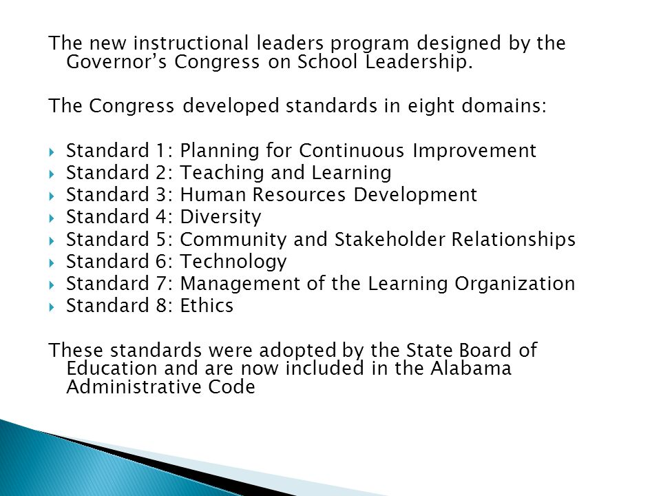 The new instructional leaders program designed by the Governor's Congress on School Leadership.