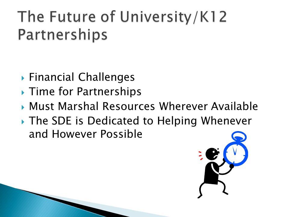 The Future of University/K12 Partnerships