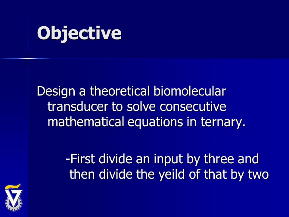 Objective Design a theoretical biomolecular transducer to solve consecutive mathematical equations in ternary.