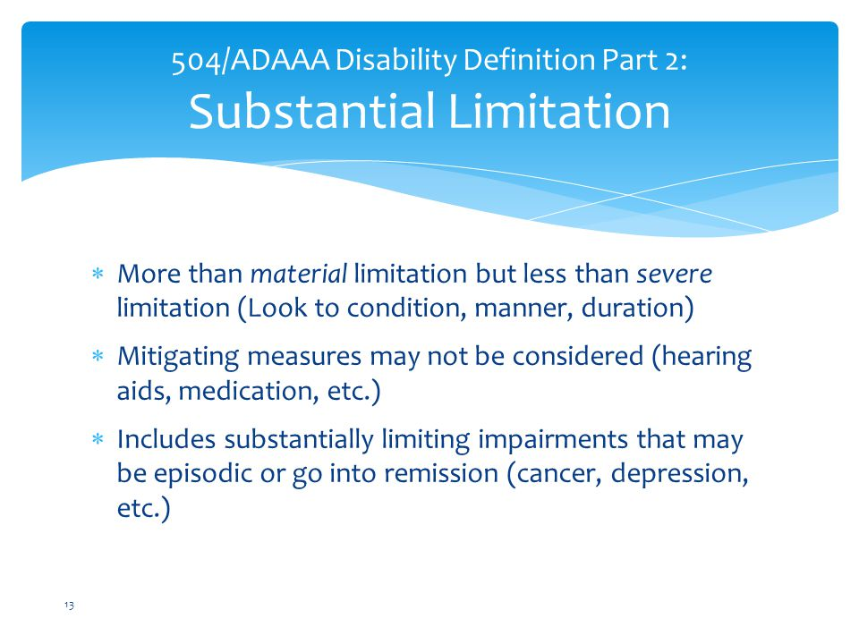 504/ADAAA Disability Definition Part 2: Substantial Limitation