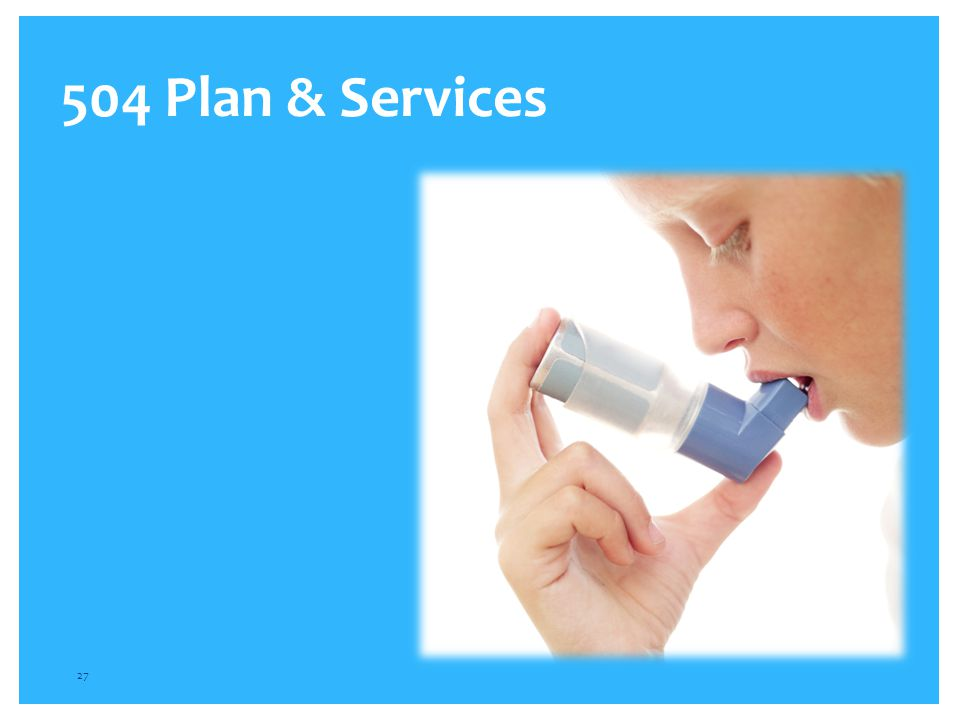 504 Plan & Services