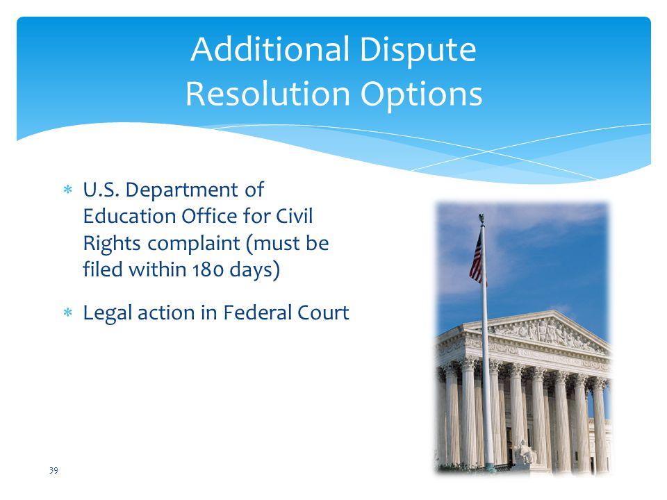 Additional Dispute Resolution Options