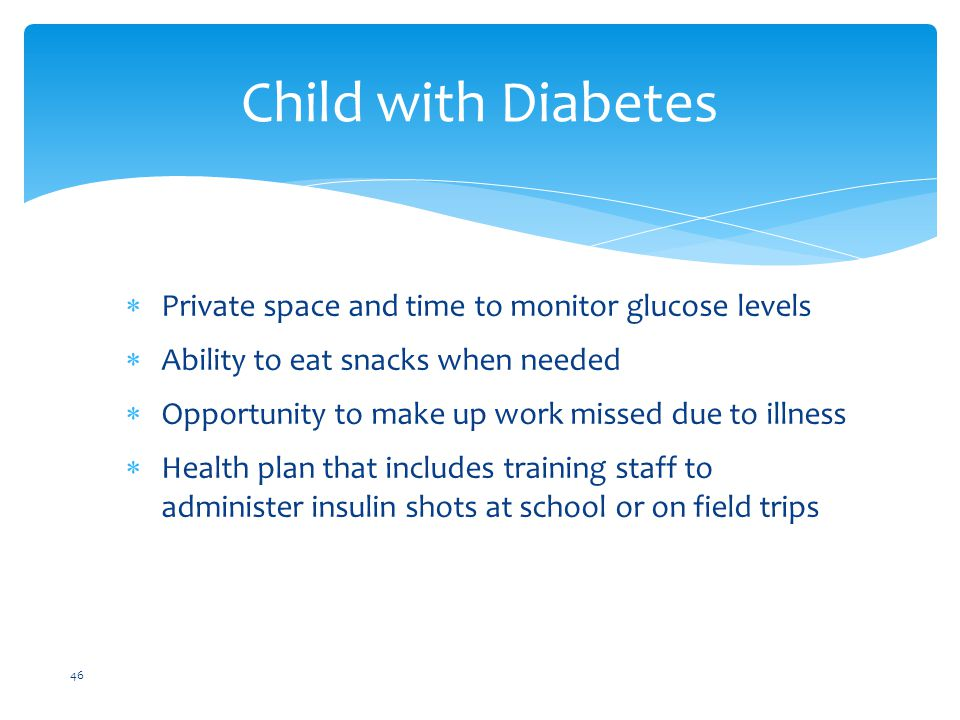 Child with Diabetes Private space and time to monitor glucose levels