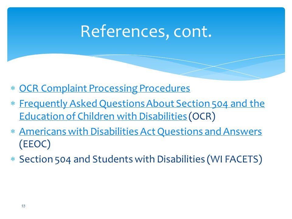 References, cont. OCR Complaint Processing Procedures
