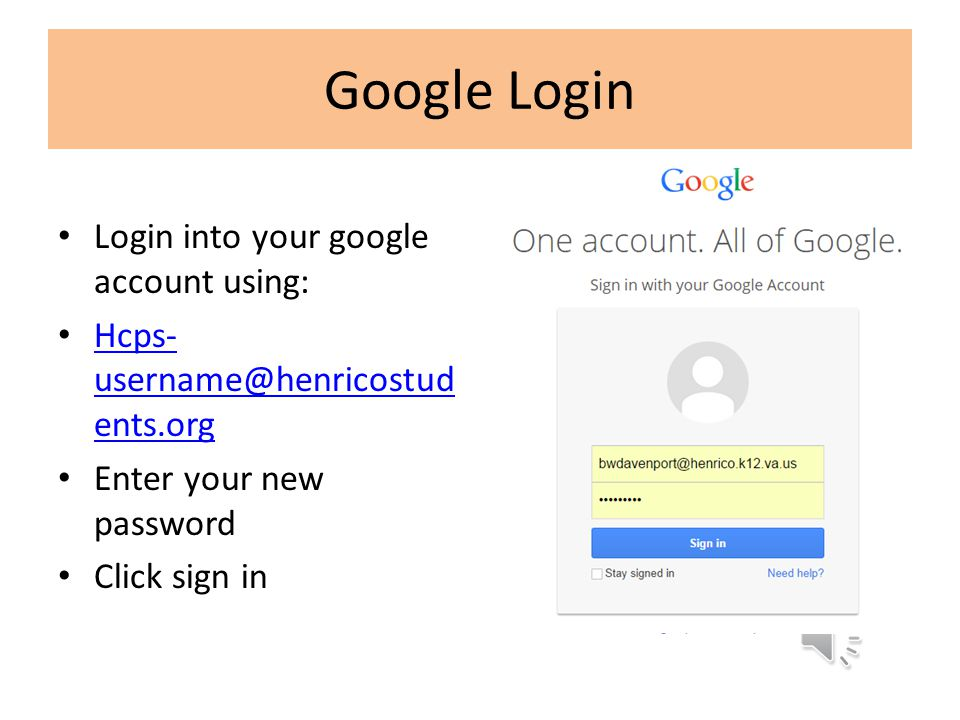 Google Login Login into your google account using: