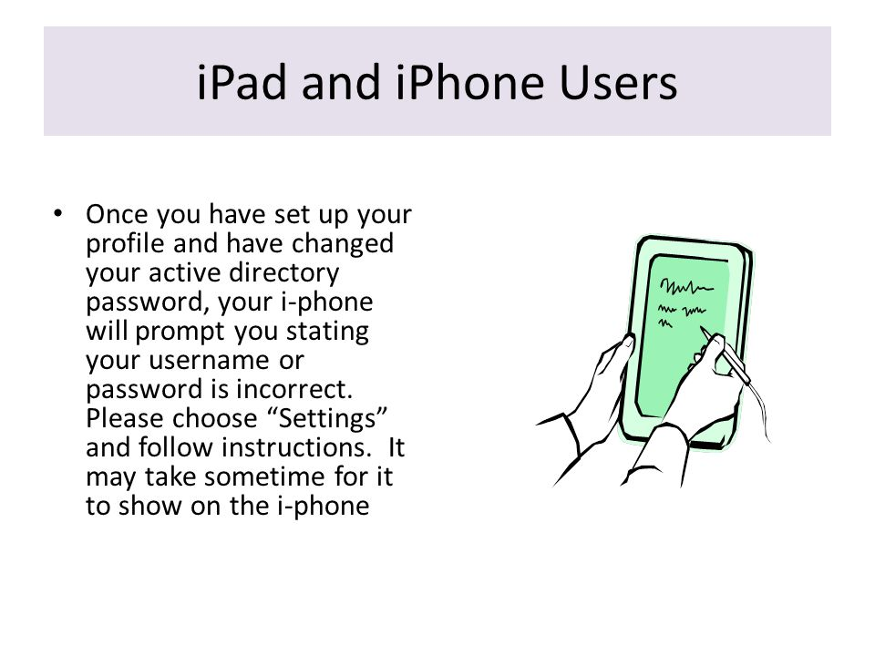 iPad and iPhone Users