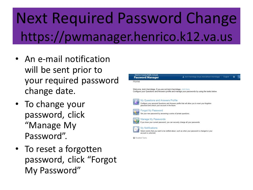 Next Required Password Change https://pwmanager.henrico.k12.va.us