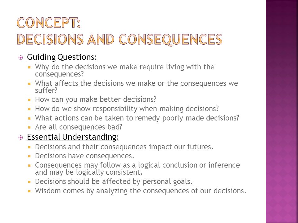 Concept: decisions and consequences