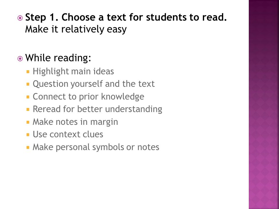 Step 1. Choose a text for students to read. Make it relatively easy