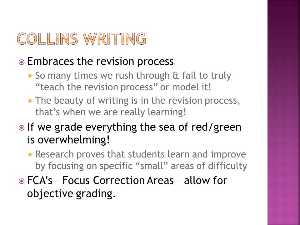 Collins Writing Embraces the revision process