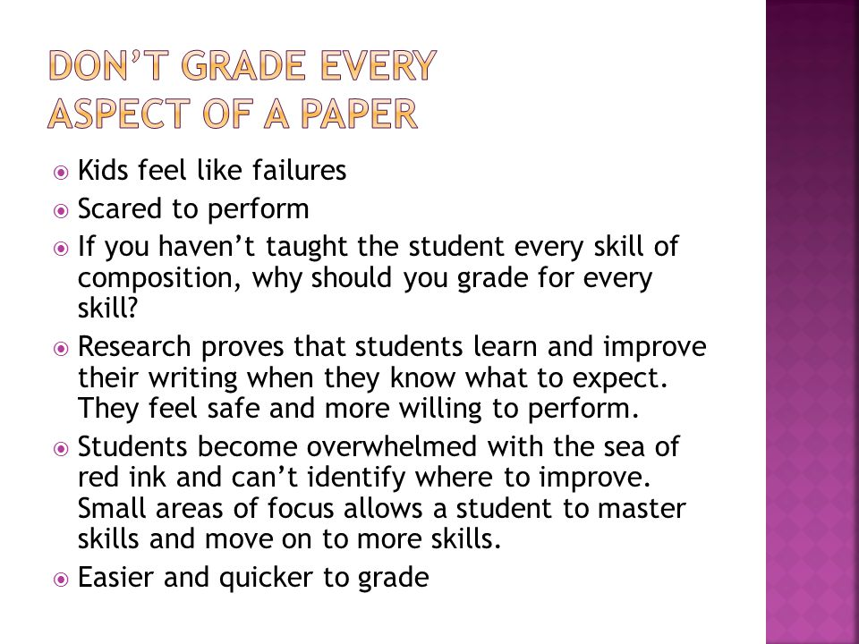 DON'T GRADE EVERY ASPECT OF A PAPER
