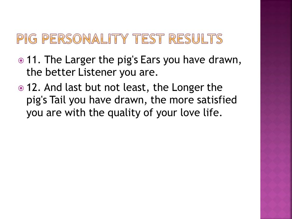 Pig personality test results