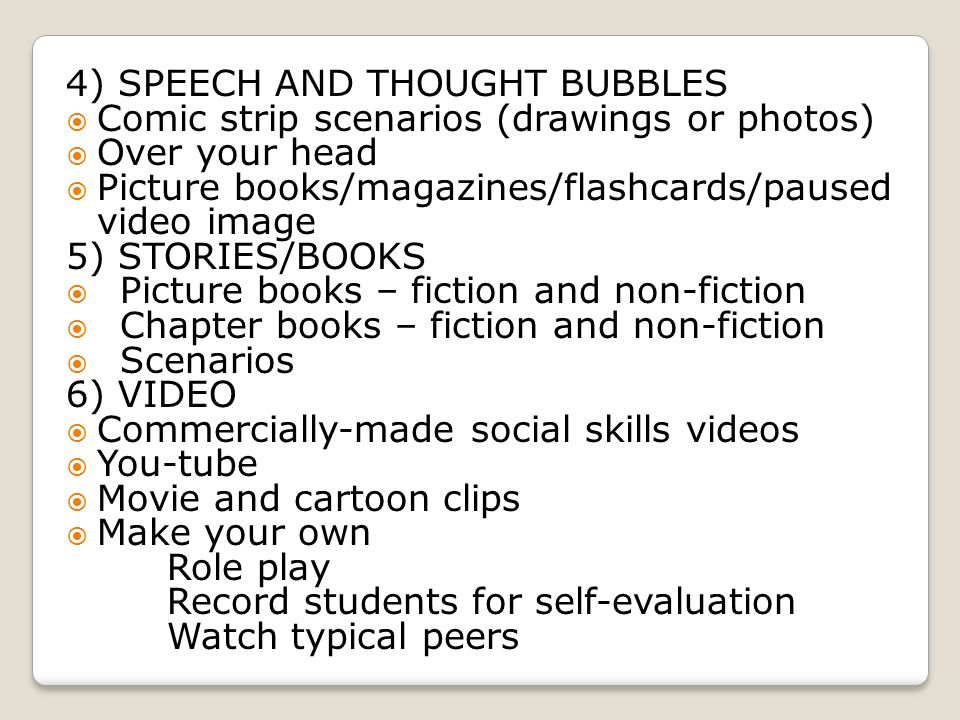 4) SPEECH AND THOUGHT BUBBLES