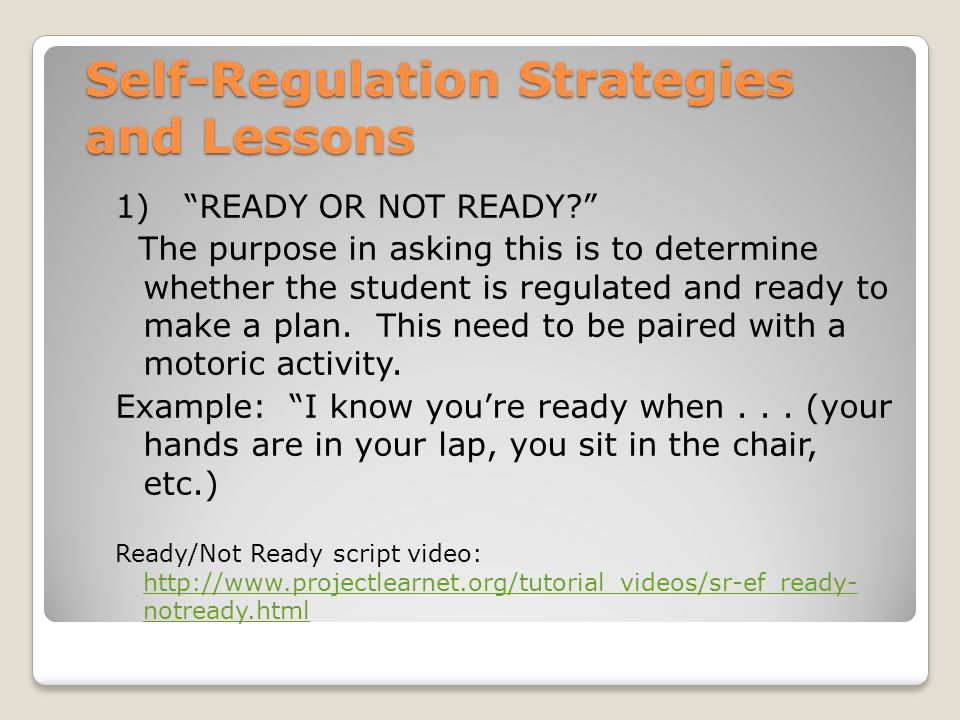 Self-Regulation Strategies and Lessons