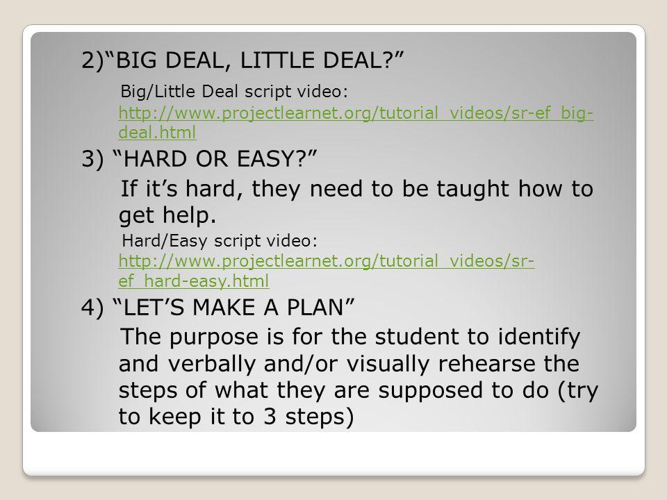 2) BIG DEAL, LITTLE DEAL