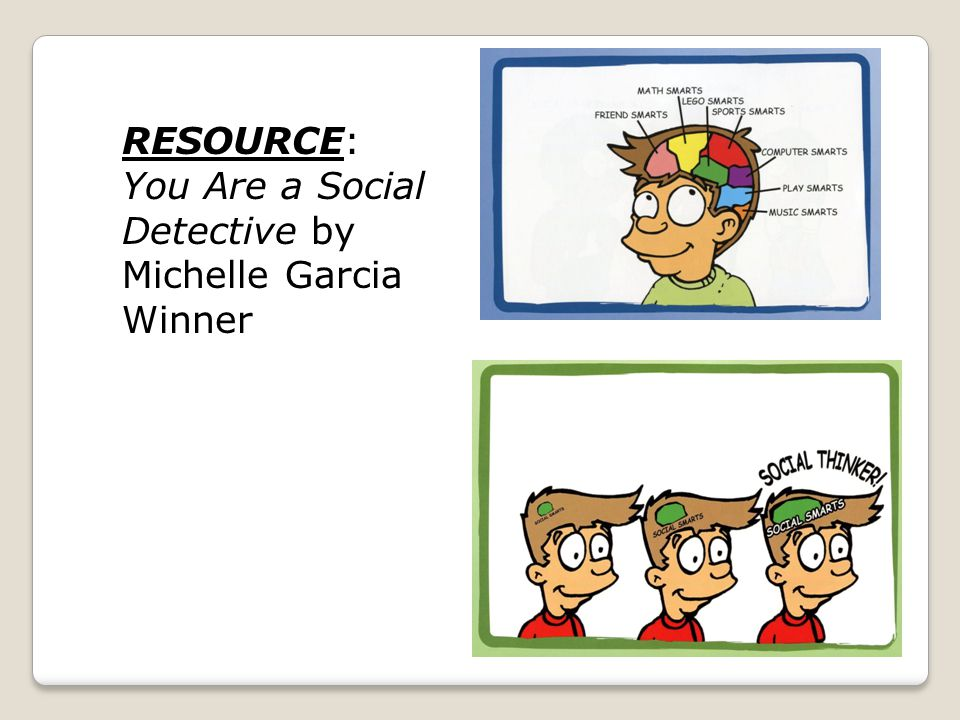 RESOURCE: You Are a Social Detective by Michelle Garcia Winner