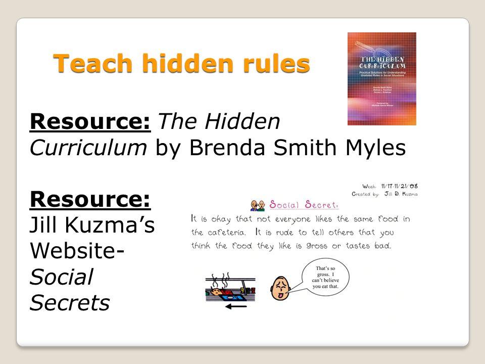 Teach hidden rules Resource: The Hidden