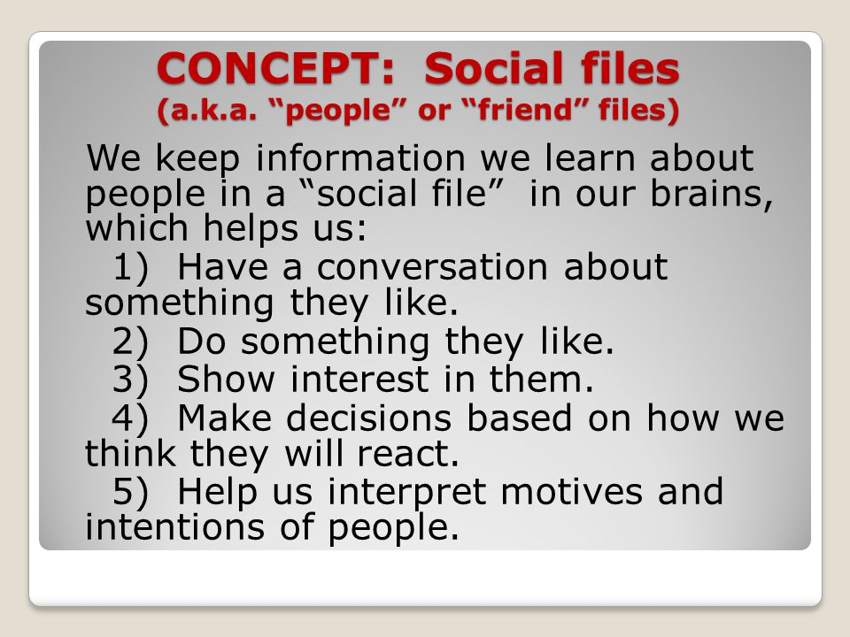 CONCEPT: Social files (a.k.a. people or friend files)