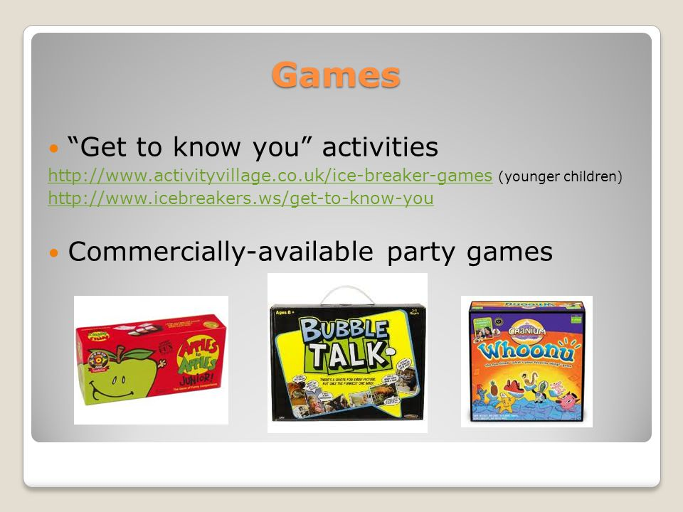 Games Get to know you activities Commercially-available party games