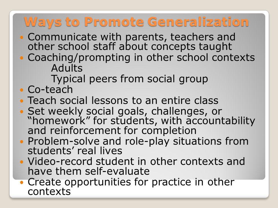 Ways to Promote Generalization
