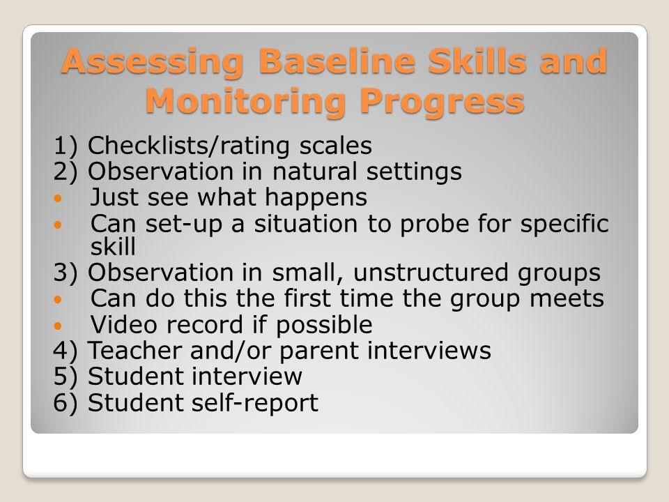 Assessing Baseline Skills and Monitoring Progress