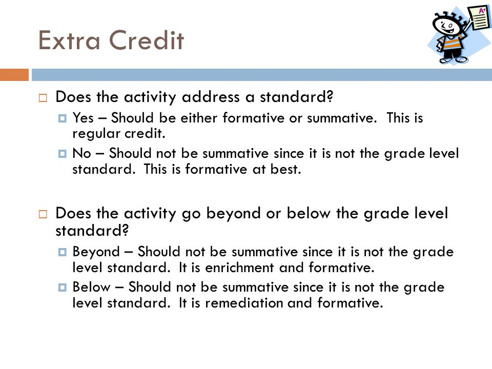Extra Credit Does the activity address a standard