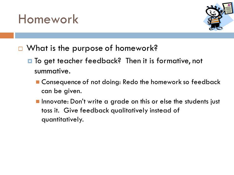 Homework What is the purpose of homework