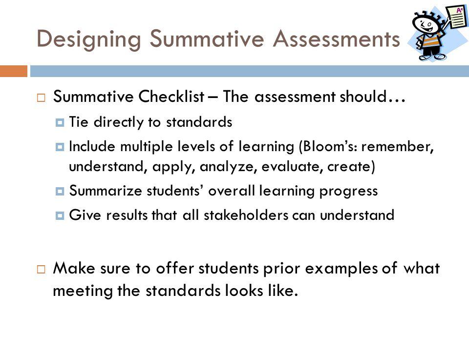 Designing Summative Assessments