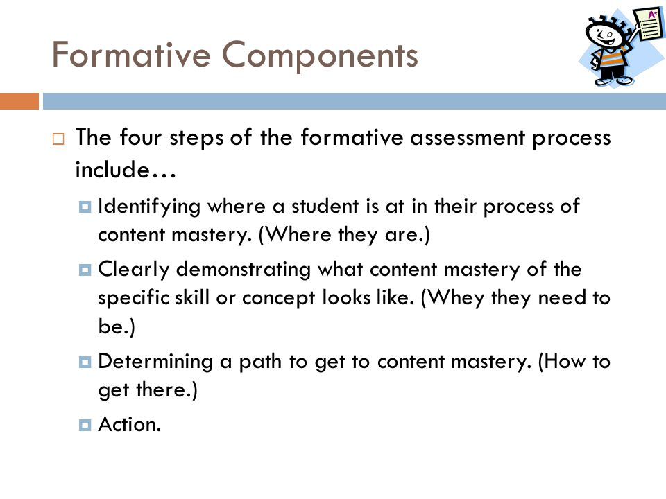 Formative Components The four steps of the formative assessment process include…